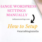 How to Change WordPress Settings Manually