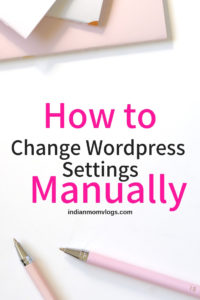 How to change wordpress settings manually today