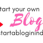 How to Start a Mom Blog in 2019 | Blogchatter Projects