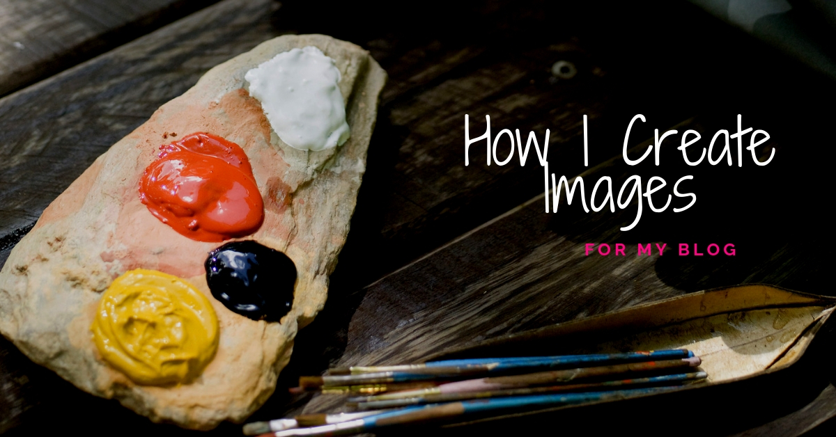 How I Create Images for My Blog : 5 Website Image SEO Tips
